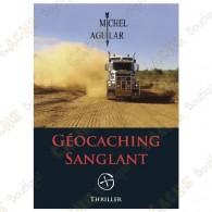Thriller "Geocaching Sanglant" - Michel Aguilar, Francês