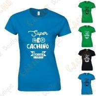 "Camiseta ""Super Geocaching Mum"" Mujer"