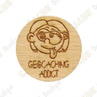 Wooden coin - Geocaching Addict Girl